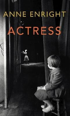Actress (Paperback): Anne Enright