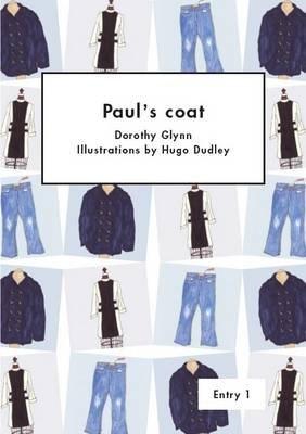 Paul's Coat (Paperback): Dorothy Glynn