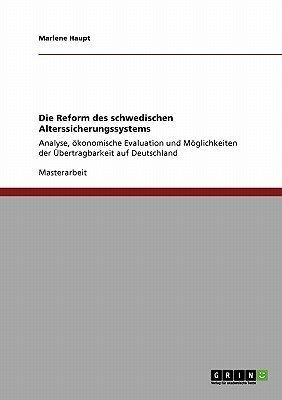 Die Reform Des Schwedischen Alterssicherungssystems (German, Paperback): Marlene Haupt
