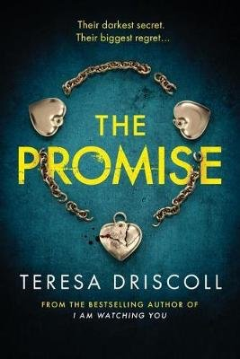The Promise (Paperback): Teresa Driscoll