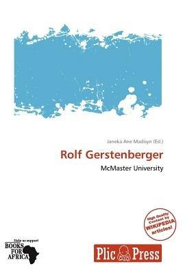 Rolf Gerstenberger (Paperback): Janeka Ane Madisyn