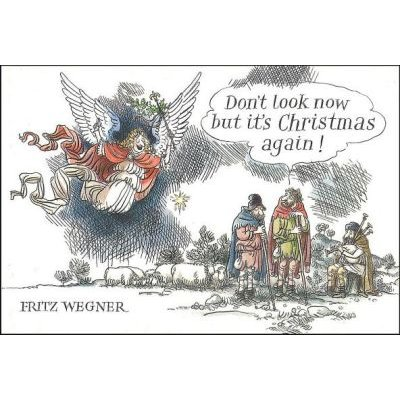 Don't Look Now But It's Christmas Again (Paperback): Fritz Wegner
