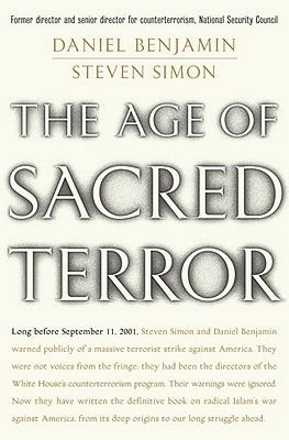 The Age of Sacred Terror (Electronic book text): Daniel Benjamin, Steven Simon