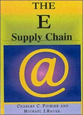 E-SUPPLY CHAIN (Hardcover): Charles C. Poir