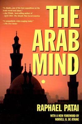 The Arab Mind (Paperback, Revised edition): Raphael Patai