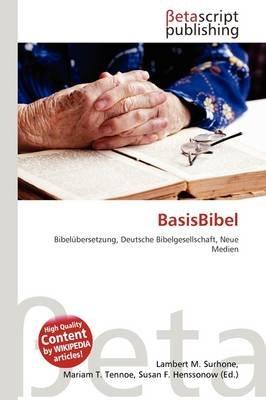 Basisbibel (German, Paperback): Lambert M. Surhone, Mariam T. Tennoe, Susan F. Henssonow