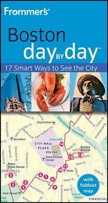 Frommer's Boston Day by Day (Electronic book text, 2nd Revised ed.): Marie Morris