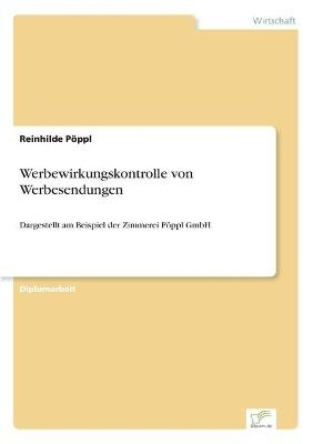 Werbewirkungskontrolle Von Werbesendungen (German, Paperback): Reinhilde Poppl