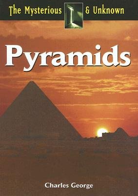 Pyramids (Hardcover): Charles George