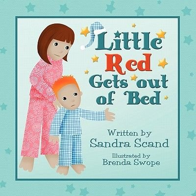 Little Red Gets Out of Bed (Paperback): Sandra Scand