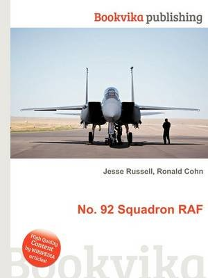 No. 92 Squadron RAF (Paperback): Jesse Russell, Ronald Cohn