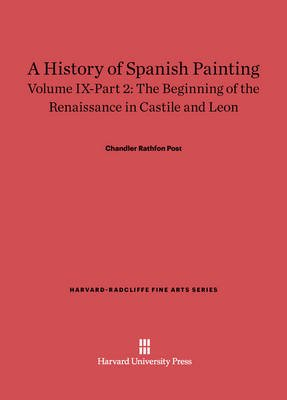 The Beginning of the Renaissance in Castile and Leon (Electronic book text): Chandler Rathfon Post