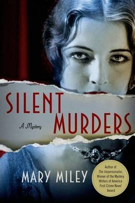 Silent Murders (Hardcover): Mary Miley