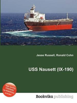 USS Nausett (IX-190) (Paperback): Jesse Russell, Ronald Cohn