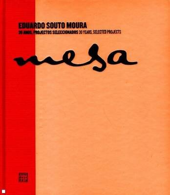 Eduardo Souto Moura - 30 Years, Selected Projects (Hardcover):