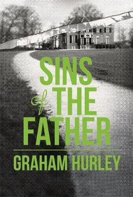 The Sins of the Father (Hardcover): Graham Hurley