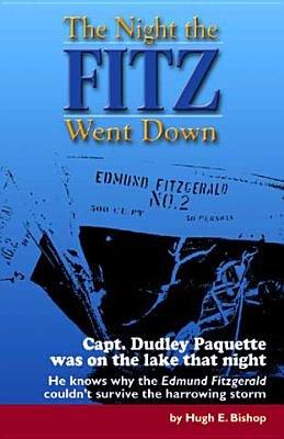 Night the Fitz Went Down (Paperback, 1st ed): Hugh E Bishop