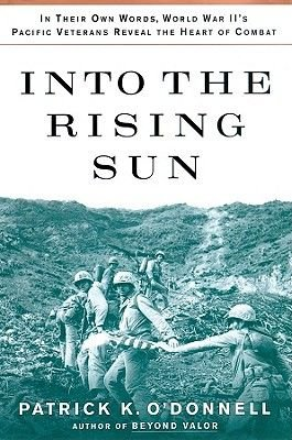 Into the Rising Sun - In Their Own Words, World War II S Pacific Veterans Reveal the Heart of Combat (Standard format, CD,...