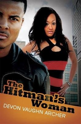 The Hitman's Woman (Paperback): Devon Vaughn Archer