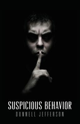 Suspicious Behavior (Paperback): Dunnell Jefferson
