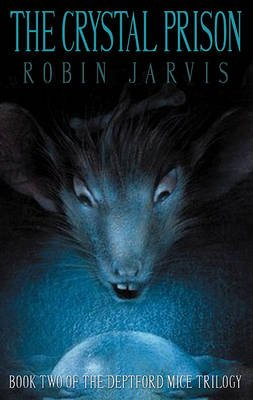 The Crystal Prison (Mixed media product): Robin Jarvis
