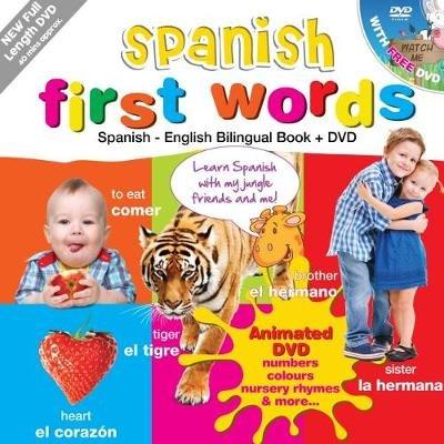 Spanish for Kids First Words - Spanish-English Bilingual Book + DVD (English, Ansus, Spanish, Hardcover):