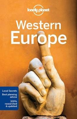 Lonely Planet Western Europe (Paperback, 13th New edition): Lonely Planet, Oliver Berry, Gregor Clark, Marc Di Duca, Duncan...