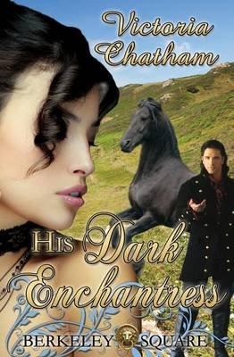 His Dark Enchantress (Paperback): Victoria Chatham