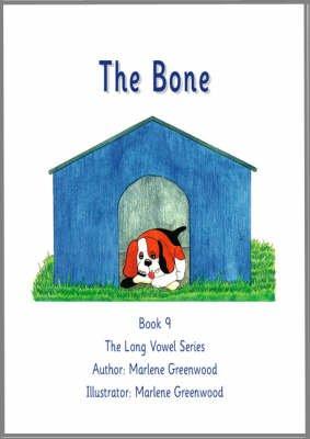 The Bone (Paperback): Marlene Greenwood