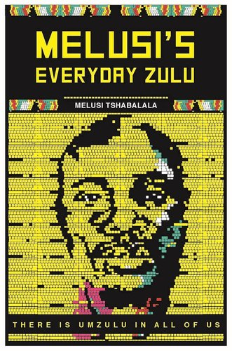 Image result for Melusi's Everyday Zulu by Melusi Tshabalala