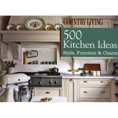 Books Crafts Hobbies Home Style Country Living 500 Kitchen Ideas Function Charm Kopa Or Kr