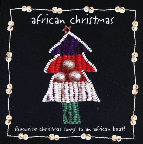 African Christmas.African Christmas Cd Music Buy Online In South Africa