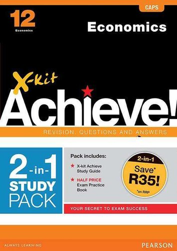 X-kit Achieve: Economics - Grade 12 (2-in-1 pack) CAPS (Paperback