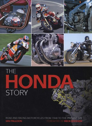 The Honda Story Road And Racing Motorcycles From 1948 To The