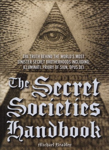 The Secret Societies Handbook - The Truth Behind The World's Most
