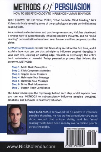 methods of persuasion how to use psychology to influence human behavior