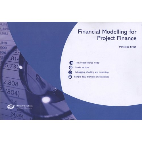 Financial Modelling for Project Finance (Paperback