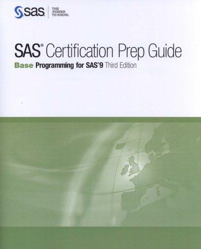 SAS Certification Prep Guide - Base Programming for SAS 9 (Paperback ...