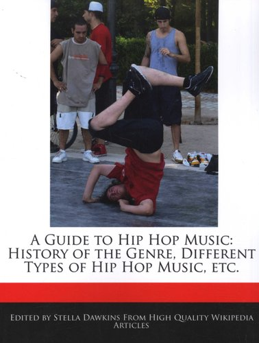 A Guide to Hip Hop Music - History of the Genre, Different