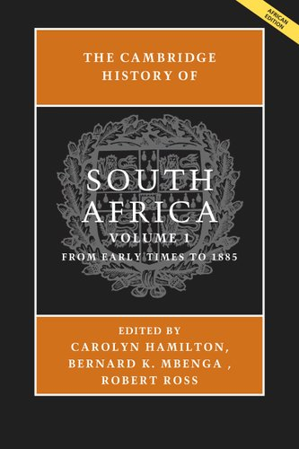 The Cambridge History Of South Africa Volume 1 (Paperback): Carolyn