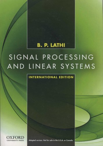 Signal Processing And Linear Systems International Edition