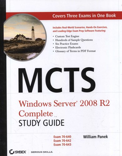 MCTS - Windows Server 2008 R2 Complete Study Guide (Exams 70