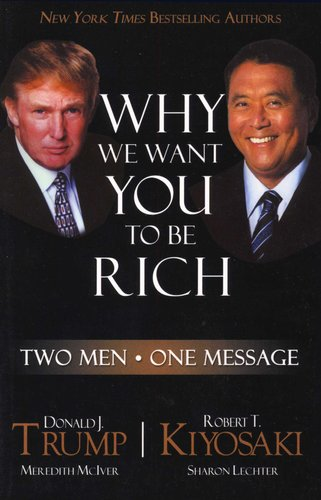 Why We Want You To Be Rich Two Men One Message Paperback