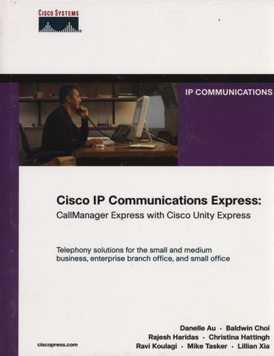 Cisco IP Communications Express - Callmanager Express with