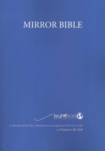 The Mirror Bible (Paperback, Revised): Francois Du Toit