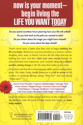 The Make Today Matter Makeover - The 26 Best Ways to Recapture Daily