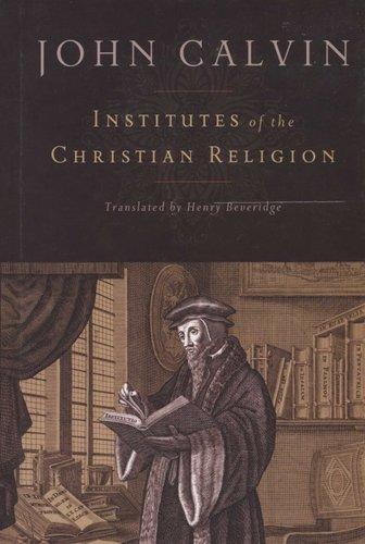 Institutes Of The Christian Religion Hardcover Revised John