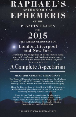 Raphael's Astrological Ephemeris - Of the Planets and Places
