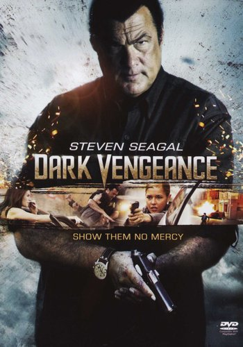 True Justice - Dark Vengeance (DVD): Steven Seagal | Movies