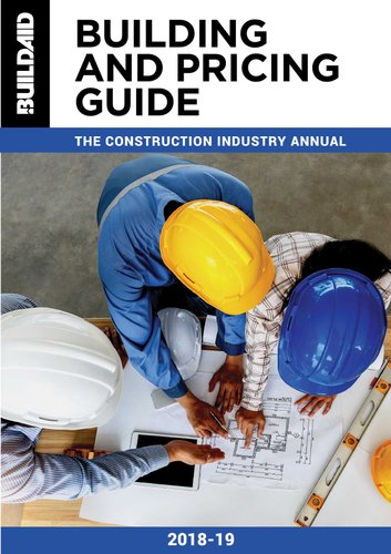 Building And Pricing Guide 2018/19 - The Construction Industry